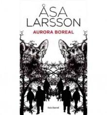 Aurora Boreal - Åsa Larsson