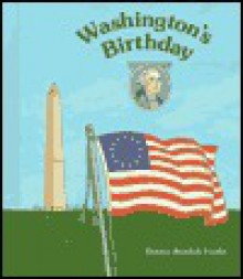 Washington's Birthday - Dennis Brindell Fradin