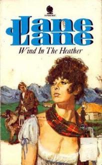 A Wind Through the Heather - Jane Lane