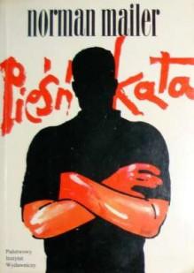 Pieśń kata - Norman Mailer