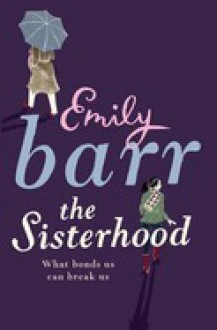 The Sisterhood - Emily Barr