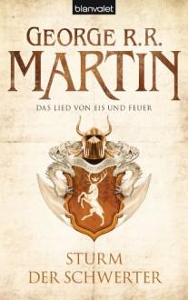Sturm der Schwerter (Das Lied von Eis und Feuer #5) - George R.R. Martin