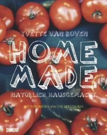 Home Made. Natürlich hausgemacht - Yvette van Boven