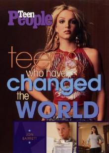 Teens Who Have Changed the World - Jon Barrett