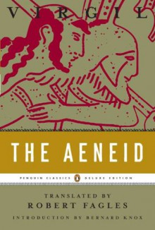 The Aeneid - Virgil,Bernard Knox,Robert Fagles