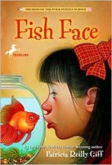 Fish Face - Patricia Reilly Giff, Blanche Sims