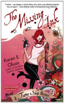 The Missing Ink - Karen E. Olson