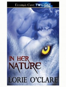 In Her Nature - Lorie O'Clare
