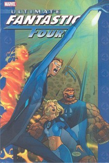 Ultimate Fantastic Four, Vol. 4 - Mike Carey, Frazer Irving, Pasqual Ferry, Frazier Irving, Stuart Immonen