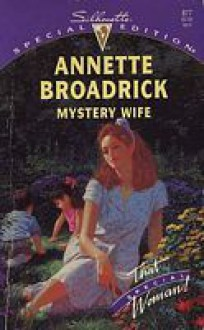 Mystery Wife (Silhouette Special Edition, No 877) - Annette Broadrick