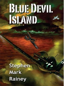 Blue Devil Island - Stephen Mark Rainey