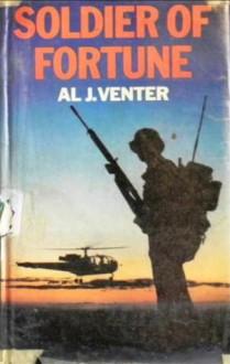 Soldier Of Fortune - Al J. Venter