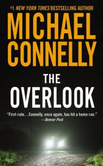 The Overlook (Harry Bosch, #13) - Michael Connelly