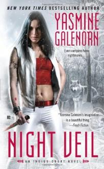 Night Veil - Yasmine Galenorn