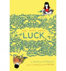 The Thing About Luck - Cynthia Kadohata