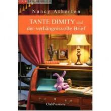 Tante Dimity und der verhängnisvolle Brief - Nancy Atherton