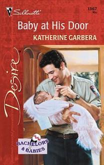 Baby at His Door - Katherine Garbera