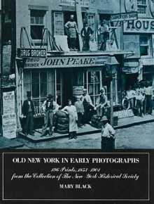 Old New York in Early Photographs - Mary Black