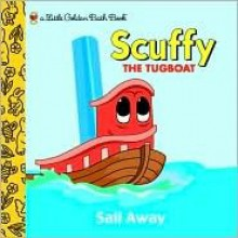 Scuffy The Tugboat - Sail Away (A Little Golden Bath Book) - Melissa Lagonegro