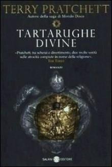Tartarughe divine - Terry Pratchett, Valentina Daniele
