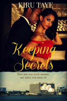 Keeping Secrets (The Essien Trilogy, #1) - Kiru Taye