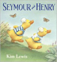 Seymour and Henry - Kim Lewis
