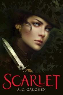 Scarlet - A.C. Gaughen