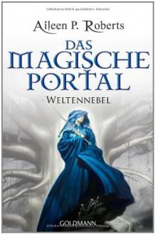 Das magische Portal - Aileen P. Roberts