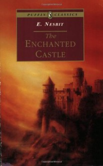 The Enchanted Castle - E. Nesbit