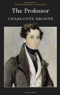 The Professor - Charlotte Brontë, Sally Minogue