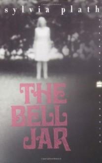 The Bell Jar: A Novel (Perennial Classics) (Edition First Perennial Clas) by Plath, Sylvia [Paperback(2000£©] - Sylvia Plath