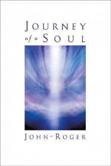 Journey of a Soul - John-Roger