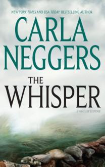 The Whisper (FBI/BPD, #4) - Carla Neggers