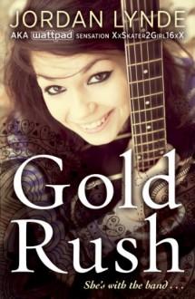 Gold Rush - Jordan Lynde