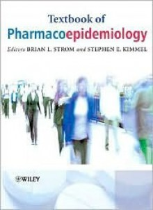 Textbook of Pharmacoepidemiology - Brian L. Strom
