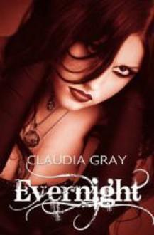 Evernight - Claudia Gray