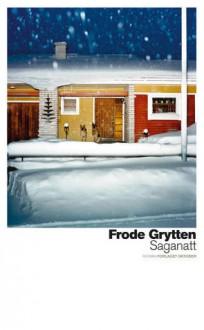 Saganatt - Frode Grytten