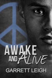 Awake and Alive - Garrett Leigh