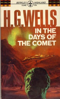 Days Of The Comet - H.G. Wells