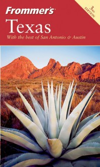 Frommer's Texas (Frommer's Complete) - David Baird, Eric Peterson, Edie Jarolim