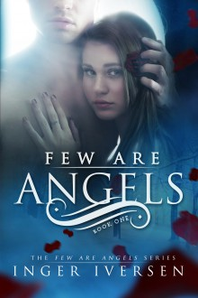 Few Are Angels - Inger Iversen