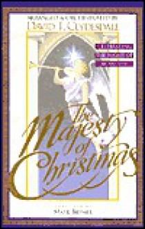 The Majesty of Christmas: Celebrating the Night of Miracles-Satb - Mark Brymer, David T. Clydesdale