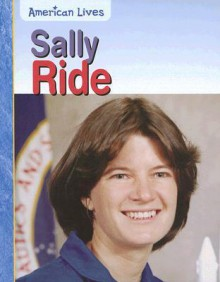 Sally Ride - Elizabeth Raum