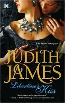 Libertine's Kiss - Judith James