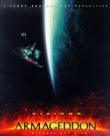 Visions of Armageddon - Mark Cotta Vaz, Michael Bay, Frank Masi, Gregory Heisler, Candice Woo, Gabriela Gutentag, Kim Plant