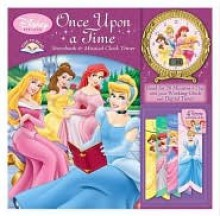 Disney Princess Once Upon a Time Storybook and Musical Clock Timer - Reader's Digest Association, Kerry L. Bozza