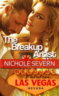 The Breakup Artist (The Artists) - Nichole Severn