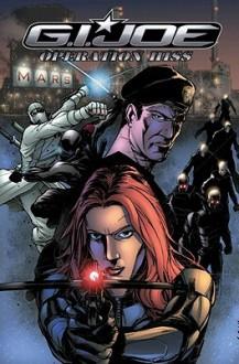 G.I. Joe: Operation Hiss #1 - Brian Reed, Agustin Padilla