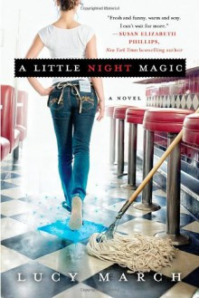 A Little Night Magic - Lucy March