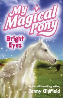 Bright Eyes - Jenny Oldfield